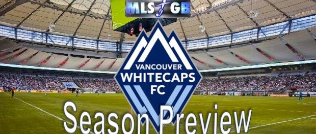 Vancouver Whitecaps Season Preview