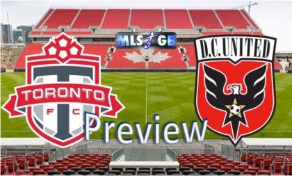 Toronto vs DC United Preview and Prediction