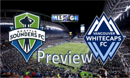 Seattle Sounders vs Vancouver Whitecaps Preview and Prediction
