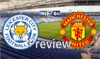 Leicester City vs Man United Preview and Prediction