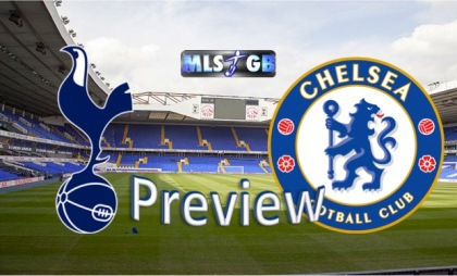 Spurs vs Chelsea Preview and Prediction
