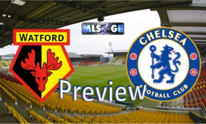 Watford vs Chelsea Preview and Prediction