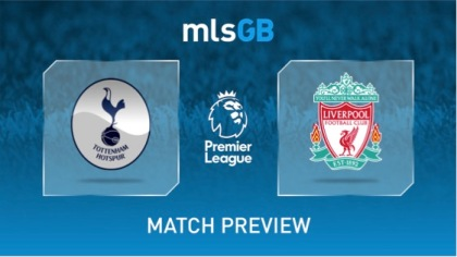 Spurs vs Liverpool Preview and Prediction