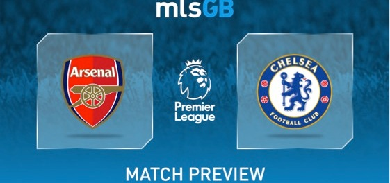 Arsenal vs Chelsea Preview and Prediction