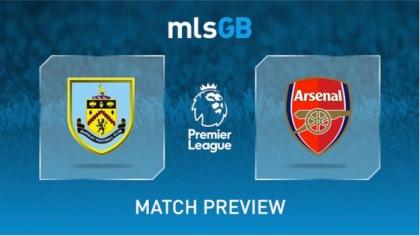 Burnley vs Arsenal Preview and Prediction