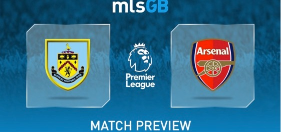 Burnley vs Arsenal Preview and Prediction