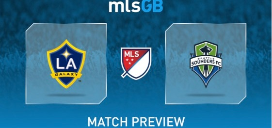 LA Galaxy vs Seattle Sounders Preview and Prediction