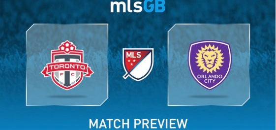 Toronto FC vs Orlando City Preview and Prediction