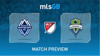 Vancouver Whitecaps vs Seattle Sounders Preview and Prediction
