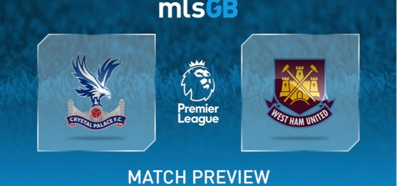 Crystal Palace vs West Ham Preview and Prediction