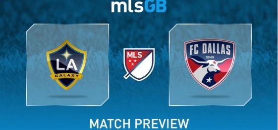 LA Galaxy vs FC Dallas Preview and Prediction