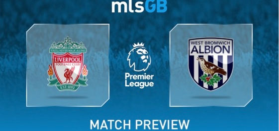 Liverpool vs West Brom Preview and Prediction