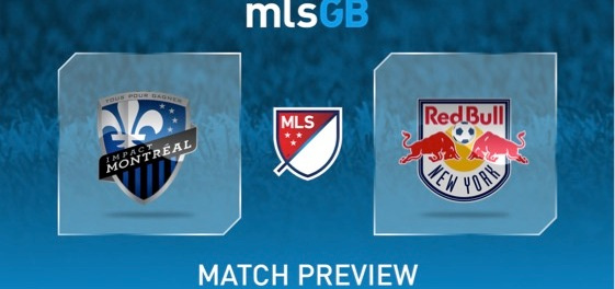 Montreal Impact vs New York Red Bulls Preview and Prediction