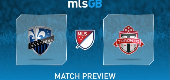 Montreal Impact vs Toronto Preview and Prediction