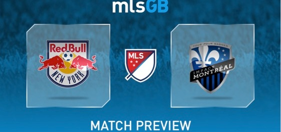 New York Red Bulls vs Montreal Impact Preview and Prediction