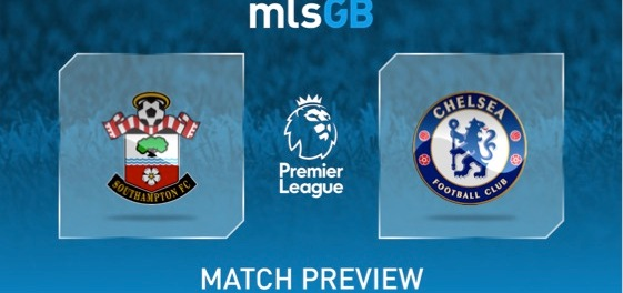 Southampton vs Chelsea Preview and Prediction