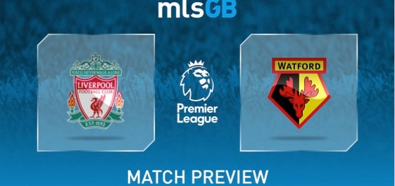Liverpool vs Watford Preview and Prediction