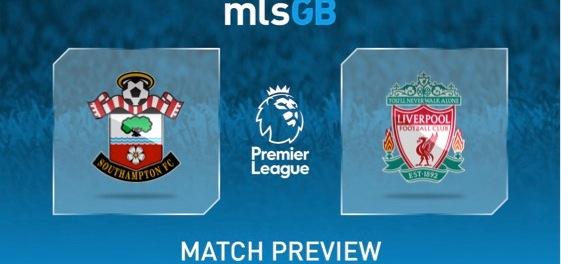 Southampton vs Liverpool Preview and Prediction