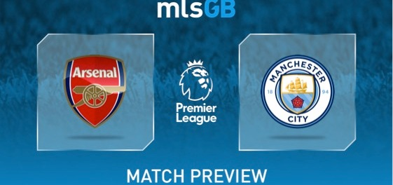 Arsenal vs Manchester CIty Preview and Prediction