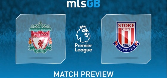 Liverpool vs Stoke Preview and Prediction