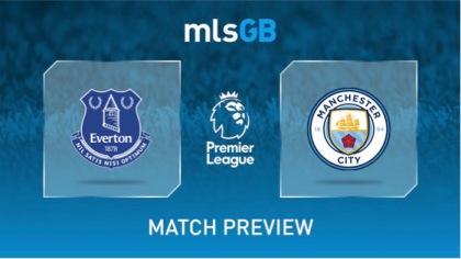 Everton vs Man City Preview and Prediction