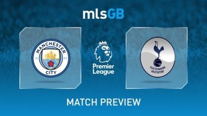 Manchester City vs Tottenham Hotspur Preview and Prediction