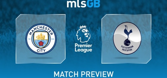 Manchester City vs Tottenham Hotspur Preview and Prediction