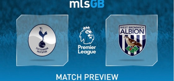 Spurs vs West Brom Preview and Prediction