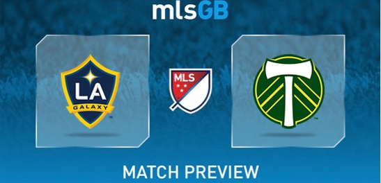LA Galaxy vs Portland Timbers Preview