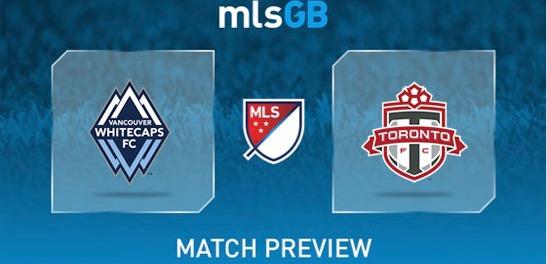 Vancouver Whitecaps vs Toronto FC Prediction