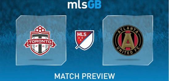 Toronto FC vs Atlanta United Preview and Prediction
